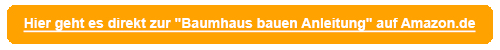 Baumhaus bauen Anleitung Button